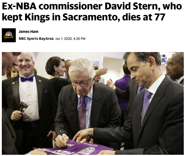 David Stern, who made sure Kings extorted Sacramento for cash instead of Anaheim or Seattle, has died